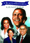 Black History Leaders: Barack Obama, Colin Powell, Oprah Winfrey, and Condoleezza Rice Cover Image