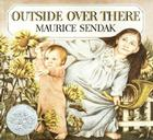 Outside Over There (Caldecott Collection) Cover Image