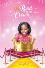 Road To The Crown: A Journey of Self-Love and Self-Confidence Through Pageantry Cover Image