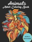 Animals Adult Coloring Book NEWLY RELEASED: Adult Coloring Book Featuring Beautiful Mandalas Designed..... Cover Image