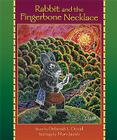 Rabbit and the Fingerbone Necklace Cover Image