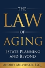 The Law of Aging: Estate Planning and Beyond Cover Image