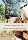 Farm Fresh Spring: Bittersweet Walnut Grove Cover Image