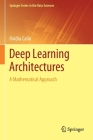 Deep Learning Architectures: A Mathematical Approach Cover Image