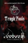 Tragic Fools (Children of Ankh #5) Cover Image