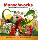 Munschworks: The First Munsch Collection Cover Image