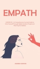 Empath: 3 BOOKS IN 1: A Comprehensive Survival Guide to Drive Yourself Through Highly Sensitive People and Their Psychic Abili Cover Image
