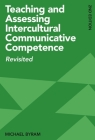 Teaching and Assessing Intercultural Communicative Competence: Revisited, 2nd Edition Cover Image