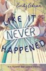 Like It Never Happened Cover Image