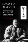 Road to Heaven: Encounters with Chinese Hermits Cover Image