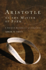 Aristotle on the Matter of Form: Α Feminist Metaphysics of Generation (Cycles) Cover Image