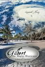 Gilbert the Mighty Hurricane: A Jamaican Experience Cover Image