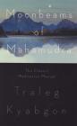 Moonbeams of Mahamudra: The Classic Meditation Manual Cover Image