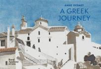 Anne Desmet: A Greek Journey Cover Image