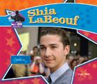 Shia LaBeouf (Big Buddy Books: Buddy Bios) Cover Image