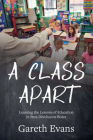 A Class Apart: Learning the Lessons of Education in Post-Devolution Wales Cover Image