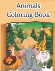 Animals Coloring Book: Educational Coloring Books for Kids My First Animal Coloring Book for Kids Learn Fun Facts Practice Handwriting and Co Cover Image
