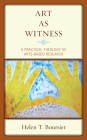 Art As Witness: A Practical Theology of Arts-Based Research Cover Image