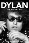 Bob Dylan: The Biography Cover Image