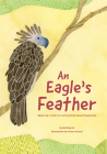 An Eagle's Feather: Based on a Story by the Philippine Eagle Foundation Cover Image