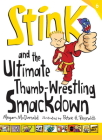 Stink: The Ultimate Thumb-Wrestling Smackdown Cover Image