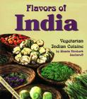 Flavors of India: Vegetarian Indian Cuisine Cover Image