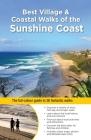 Best Village & Coastal Walks of the Sunshine Coast Cover Image