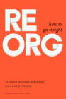 ReOrg: How to Get It Right Cover Image