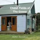 Chalet Fields of The Gower Cover Image
