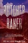 The Butcher Baker: The Search for Alaskan Serial Killer Robert Hansen (Murder and Mayhem #3) Cover Image