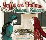 Yaffa and Fatima: Shalom, Salaam Cover Image