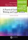A Practical Guide to Legal Writing and Legal Method: [Connected eBook with Study Center] (Aspen Coursebook) Cover Image