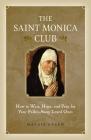 Saint Monica Club Cover Image