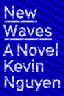 New Waves: A Novel Cover Image