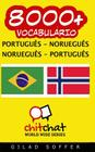 8000+ Portugues - Noruegues Noruegues - Portugues Vocabulario Cover Image