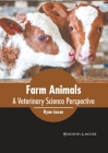 Farm Animals: A Veterinary Science Perspective Cover Image