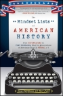 The Mindset Lists of American History: From Typewriters to Text Messages, What Ten Generations of Americans Think Is Normal Cover Image