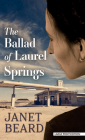 The Ballad of Laurel Springs Cover Image