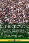 The Crowd: A Study of the Popular Mind ? Crowd Psychology Cover Image