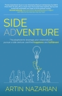 Side Adventure: The playbook to leverage your corporate job, pursue a side venture, and find happiness and fulfillment. Cover Image