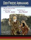 Der Friede Abrahams: Eine Musikalische Erzaehlung Cover Image