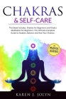 Chakras and Self-Care: This book includes: Chakras For Beginners and Chakra Meditation For Beginners The Ultimate Complete Guide to Awaken, B Cover Image