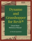 Dynamo and Grasshopper for Revit Cheat Sheet Reference Manual Cover Image
