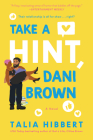 Take a Hint, Dani Brown: A Novel (The Brown Sisters #2) Cover Image