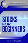 Stock Market Investing For Beginners: How To Earn Passive Income (Stocks For Beginners - Day Trading Strategies) Cover Image