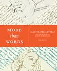 More Than Words: The Art of the Illustrated Letter Cover Image