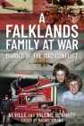 A Falklands Family at War: Diaries of the 1982 Conflict Cover Image