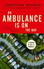 An Ambulance Is on the Way: Stories of Men in Trouble Cover Image