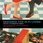 Designed for Hi-Fi Living: The Vinyl LP in Midcentury America Cover Image