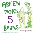 Green Picks 5 Beans: Encourages Healthy Nutrition for Children Cover Image